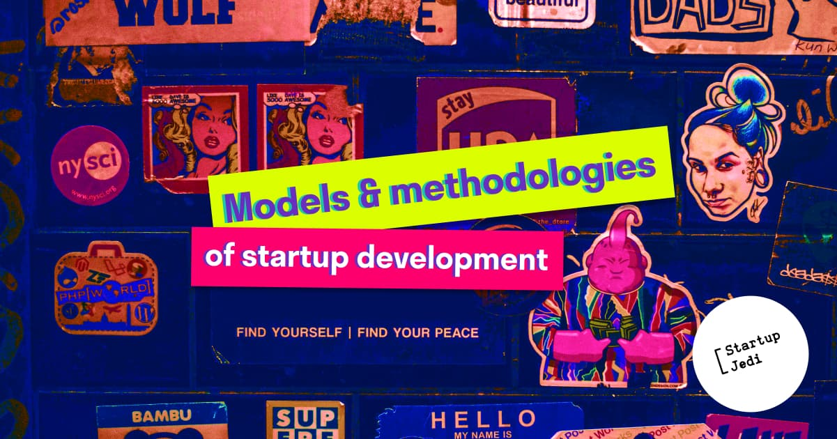 Startup development models and methodologies