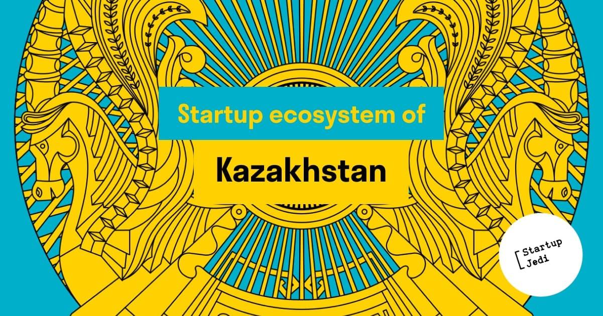Startup ecosystem of Kazakhstan