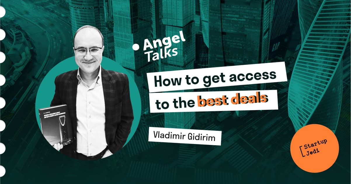 Angel Talks #1. Vladimir Gidirim