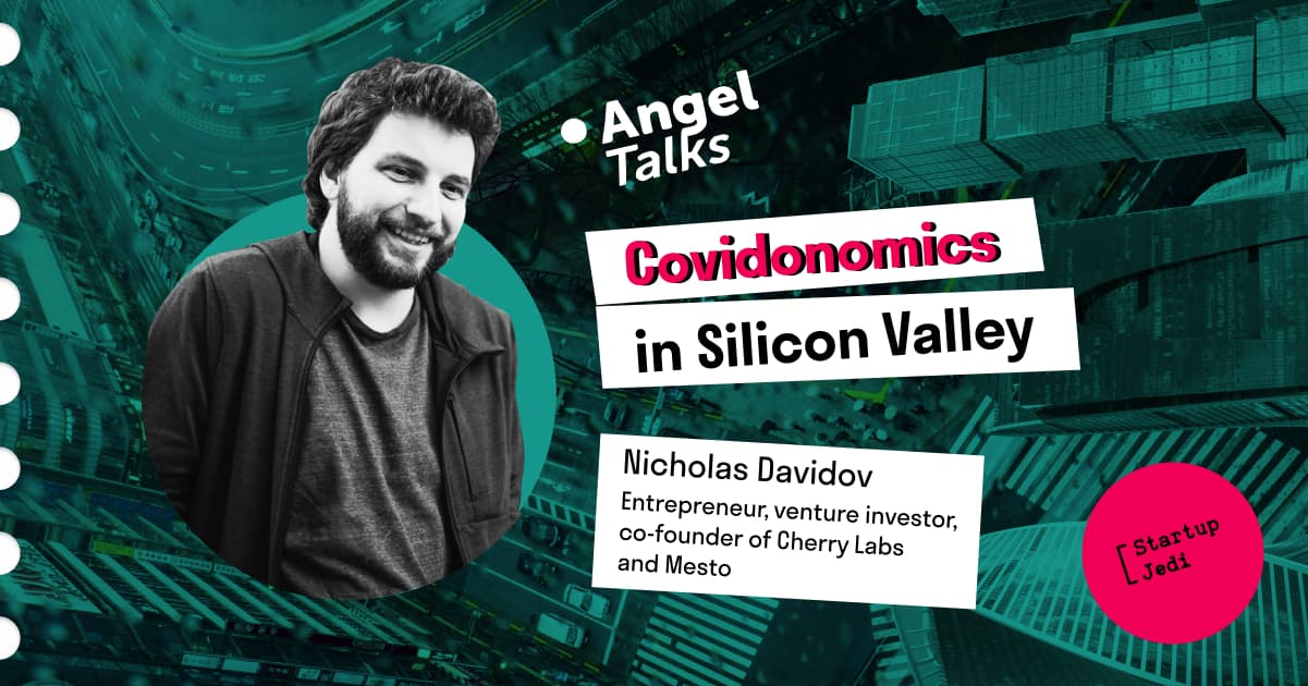 Angel Talks № 26. Nikolas Davidov on Covidonomics
