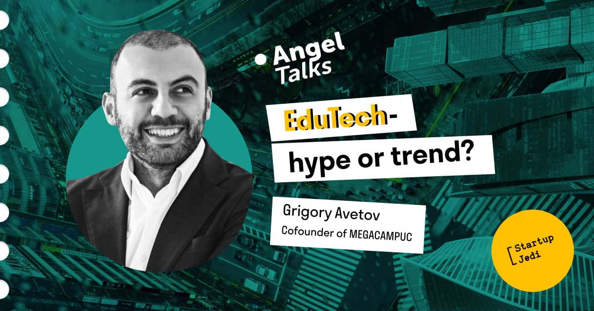 Grigory Avetov.  EduTech — hype or trend?