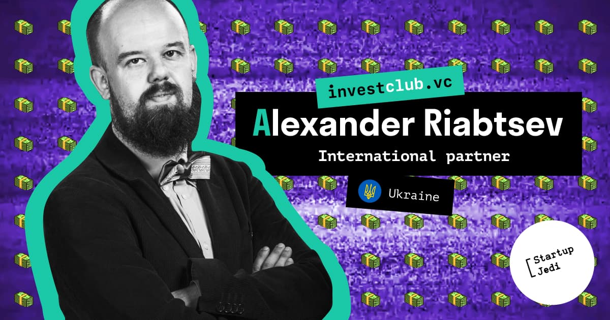 Alexander Riabtsev about first success of Ukrainian startups and partnership with investclub.vc.