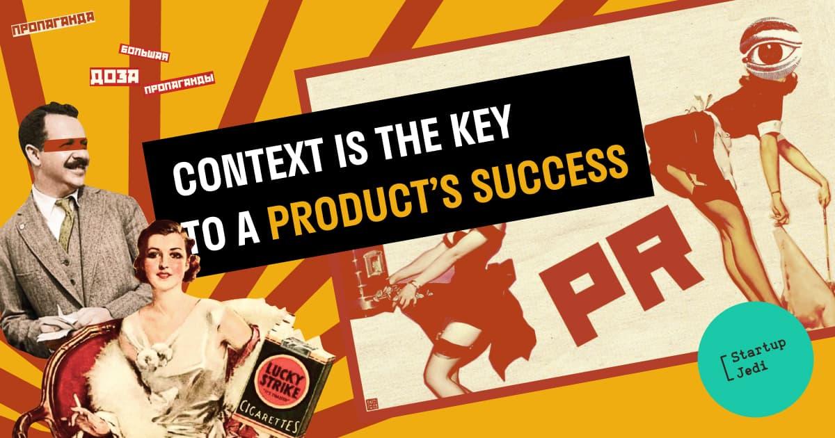 Context is the key to a product's success