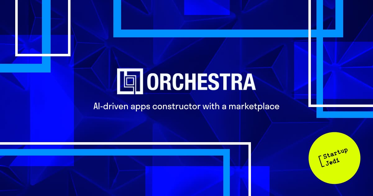 Orchestra startup