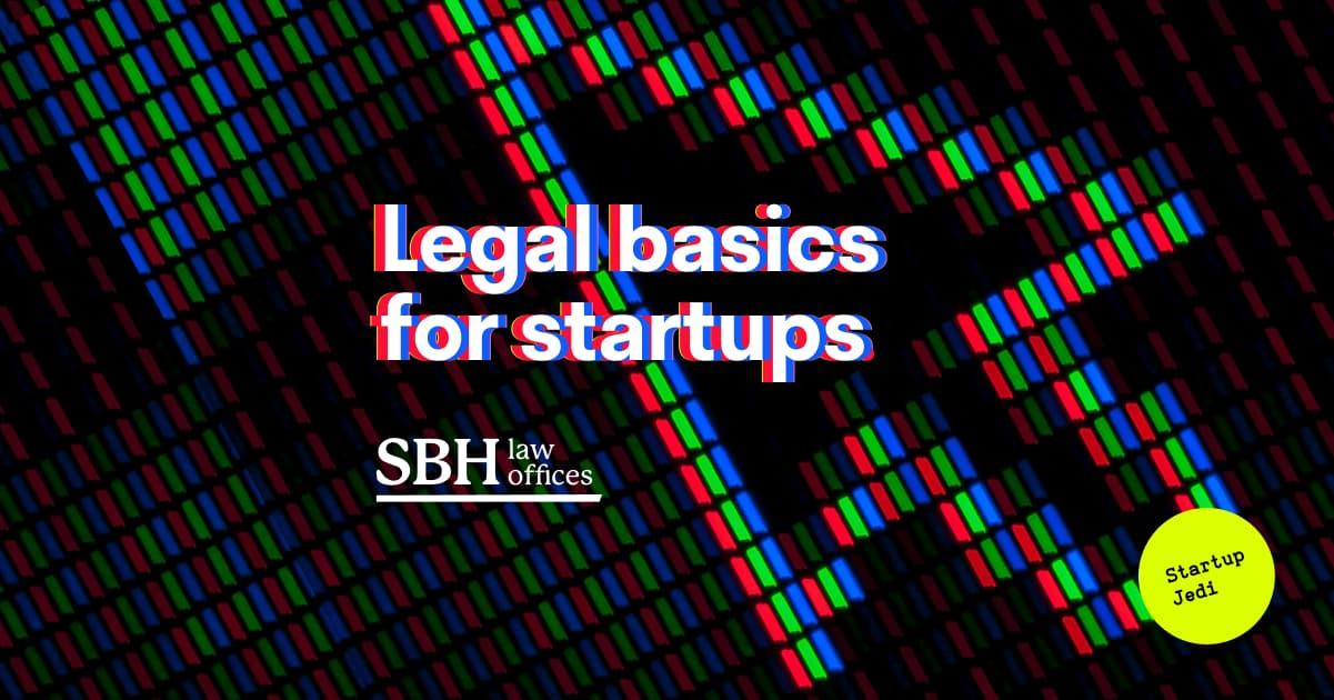 Legal basics for startups.