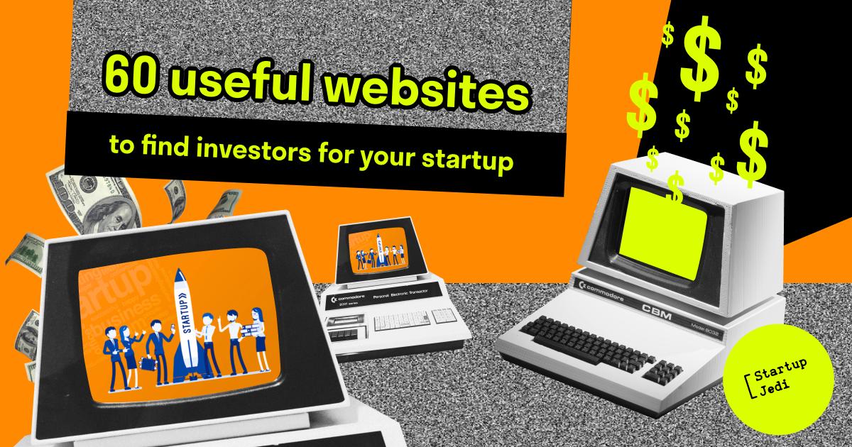 60 useful websites to find investors for your startup