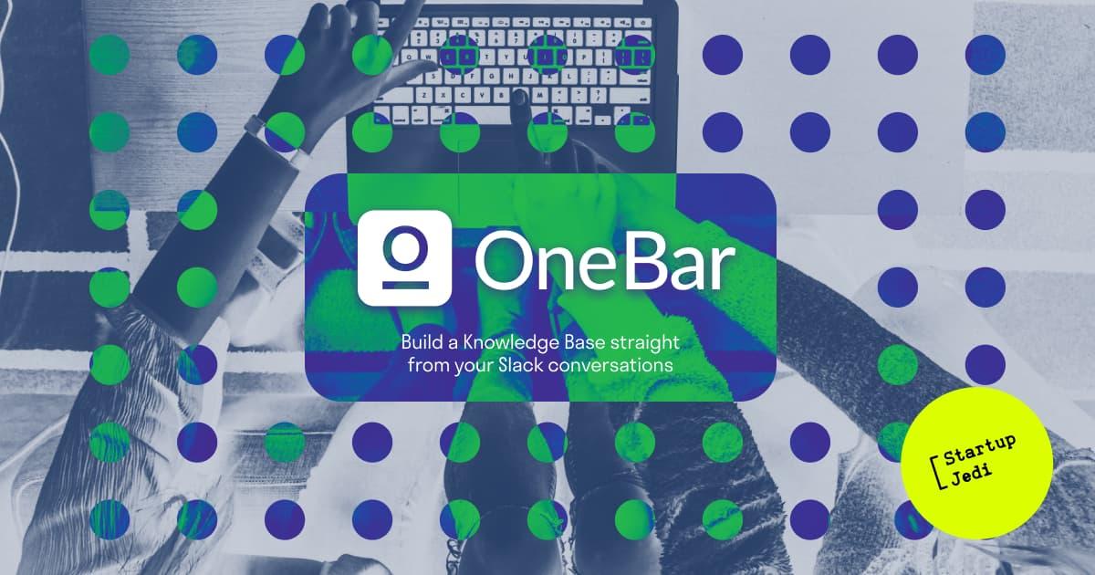 Onebar startup
